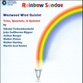 Rainbow Sundae: Trios, Quartets & Quintet for winds by Tschemberdshi, Ropper, Berger, Piston, Hartley, Kosins / Westwood Wind Quintet