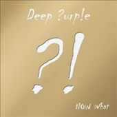 Deep Purple: Now What [Gold Edition Import] [Limited Edition] [Digipak]