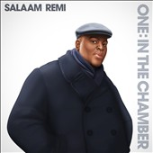 Salaam Remi: One: In the Chamber *