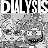 Dialysis: Ludicrous Speed [EP]