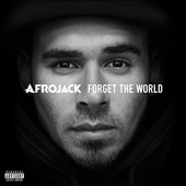 Afrojack: Forget the World [PA] *