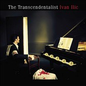 The Transcendentalist - works by Scriabin, Cage, Wollschleger and Feldman / Ivan Ilic, piano