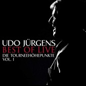 Udo Jürgens: Best of Live: Die Tourneehöhepunkte, Vol. 1