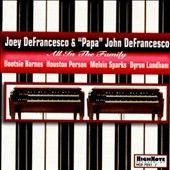 Joey DeFrancesco/Papa John DeFrancesco: All in the Family