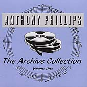 Anthony Phillips: Archive Collection, Vol. 1