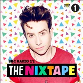 Various Artists: BBC Radio 1: The Nixtape