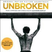 Unbroken [Original Motion Picture Soundtrack]