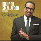 Richard Smallwood: Anthology Live