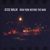 Jesse Malin: New York Before the War [Digipak]