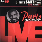 Jimmy Smith (Organ): Paris Jazz Concert 1965