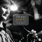 Tim Ries: Live at Smalls, Vol. 2 *