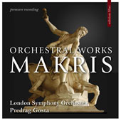 Andreas Makris (1930-2005): Orchestral Works / London SO, Gosta
