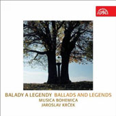 Balady a Legendy (Ballads & Legends): Arrangements of Bohemian Folk Melodies / Musica Bohemica; Jaroslav Krcek