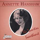 Annette Hanshaw: Twenties Sweetheart