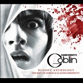 Claudio Simonetti's Goblin: Bloody Anthology [Digipak]