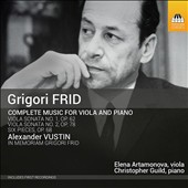 Girgori Frid (1915-2012): Complete Music for Viola and Piano - Viola Sonatas Nos. 1 & 2; Pieces (6), Op. 68 / Elena Artamonova, viola; Christopher Guild, piano
