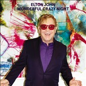 Elton John: Wonderful Crazy Night [Deluxe Edition] [Digipak] *