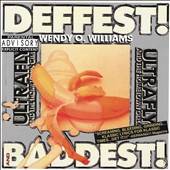 Wendy O. Williams: Deffest! and Baddest! [PA] [6/10]
