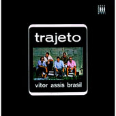 Victor Assis Brasil: Trajeto [Limited Edition]