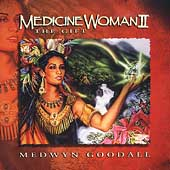 Medwyn Goodall: Medicine Woman, Vol. 2