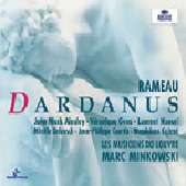 Rameau: Dardanus / Minkowski, Ainsley, Gens, Naouri, et al