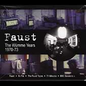 Faust: The Wumme Years: 1970-73