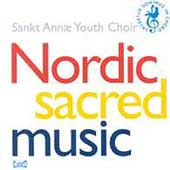 Nordic Sacred Music - Holten, et al /Sankt Annae Youth Choir