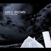 Greg Brown: Milk of the Moon