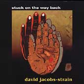 David Jacobs-Strain: Stuck on the Way Back