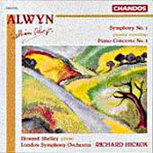 Alwyn: Symphony no 1, etc / Hickox, Shelley, London SO