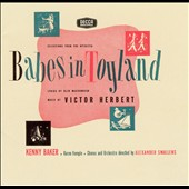 Original Broadway Cast: Victor Herbert: Babes in Toyland; The Red Mill