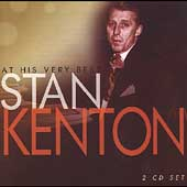 Stan Kenton: At His Very Best