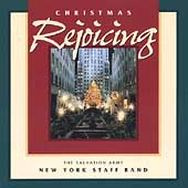 Christmas Rejoicing / The Salvation Army New York Staff Band