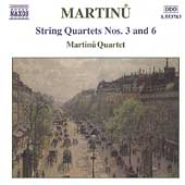 Martinu: String Quartets no 3 and 6, etc / Martinu Quartet