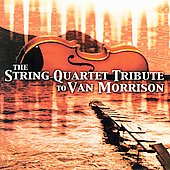 Vitamin String Quartet: The String Quartet Tribute to Van Morrison