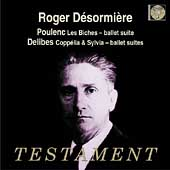 Poulenc: Les Biches;  Delibes / D&eacute;sormi&egrave;re, et al