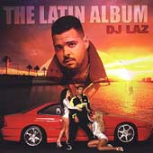 DJ Laz: The Latin Album