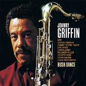 Johnny Griffin: Bush Dance
