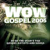 Various Artists: WOW Gospel 2005