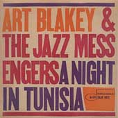 Art Blakey/Art Blakey & the Jazz Messengers: A Night in Tunisia [RVG Edition] [Remaster]