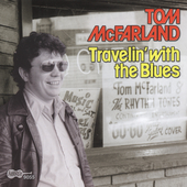 Tom McFarland: Travelin' with the Blues
