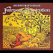 Fairport Convention: Journeyman's Grace [Digipak]