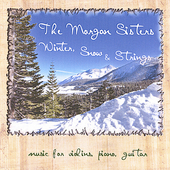 The Morgan Sisters: Winter, Snow & Strings