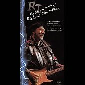 Richard Thompson: RT: The Life and Music of Richard Thompson [Box]