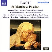 Bach: St Matthew Passion / M&uuml;ller-Br&uuml;hl, Cologne CO, et al