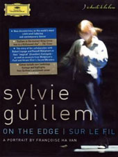 Sylvie Guillem - 'On the Edge', A Portrait of the ballerina and contemporary dancer by Francoise Ha Van with excerpts from Maliphant's 'Push' & Akram Khan's 'Sacred Monsters' [DVD]