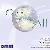 One is the All / Daniel Hughes, The Choral Project