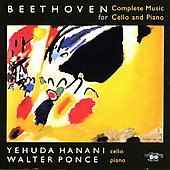 Beethoven: Complete Music for Cello and Piano / Ponce, et al