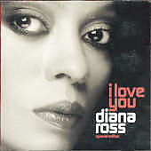 Diana Ross: I Love You