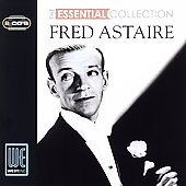 Fred Astaire: Essential Collection